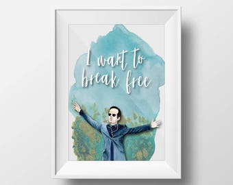 Sherlock BBC Quote Printable Wall Art- Moriarty - Andrew Scott - 8x10 - I Want To Break Free - Instant Download Home Decor Interior Design