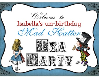 Mad Hatter Party Sign - INSTANT DOWNLOAD - DIY Editable & Printable Birthday Decorations by Sassaby