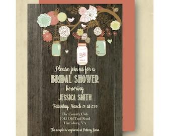 Bridal Shower Invitations - Mason Jars - Rustic - Shabby Chic - Digital File