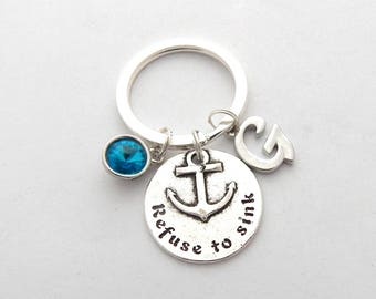 Refuse to Sink Keychain, Inspirational Gift, Anchor Charm, Motivational Gift, Personalized Nautical Keychain, Nautical Jewelry, Sailor Gift
