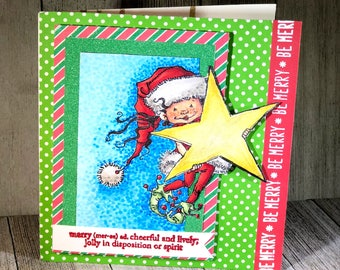 Be Merry, Be Jolly....Little Sprite handmade Christmas card