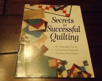 Secrets for Successful Quilting - beginner quilt book, tips and techniques I Love Quilting Book Club
