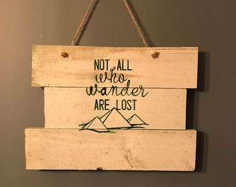 Not all who wander are lost reclaimed wood paint sign