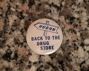 "Vintage 1968 Anti-Humphrey Campaign Button/ ""Huron-Back to the Drug Store""/ Anti-HHH Political Button/ 1968 Election"