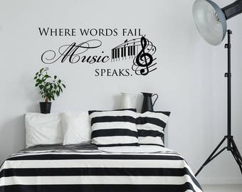 Where Words Fail Music Speaks Wall Decal Quote, Music Wall Decal Quotes, Music Notes Wall Decal, Music Notes Wall Art Decor Home K131