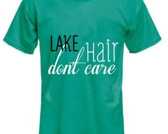 Lake Hair Don't Care shirt