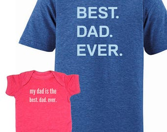 Father Daughter Baby Matching Dad Father Daughter Shirts, Best Dad T shirts, Fathers Day gift idea, dad shirt, gift for new dad from kids