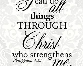 Philippians 4:13 SVG - I can do all things through Christ who strengthens me (SVG, PDF, Digital File Vector Graphic)