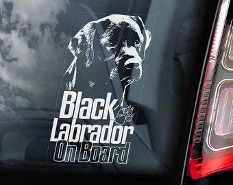 Black Labrador on Board - Car Window Sticker - Retriever Gun Dog Sign Lab Decal - V06