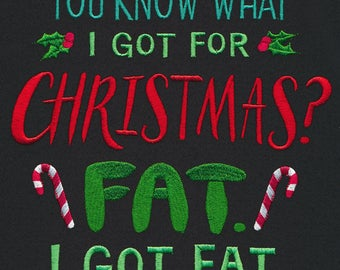 I Got Fat For Christmas Embroidered Tea Towel