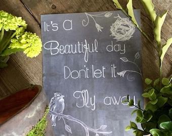 8x10 Beautiful Day Chalkboard Print - Chalkboard Wall Art - Bird Art Print