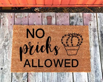 Cactus Decor, Cactus Gift, Funny Doormat, No Pricks Allowed, Don't Be A Prick, Funny Home Decor, Funny Rug, Cactus Doormat, Cacti Decor Gift