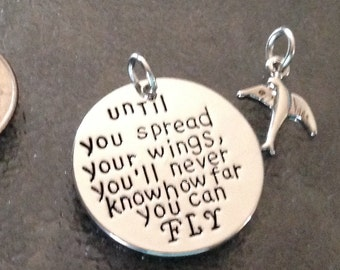"""1 - Until you spread your wings you""""ll never know how far you can FLY""""  Pendant or Charm, Angel Pendant"""