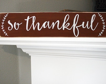 """24x6"""" So Thankful Wood Sign - Thanksgiving - Fall Decor - Home - Home Decor - Thanks - Love - Family - Friends - Mantle - Grateful"""