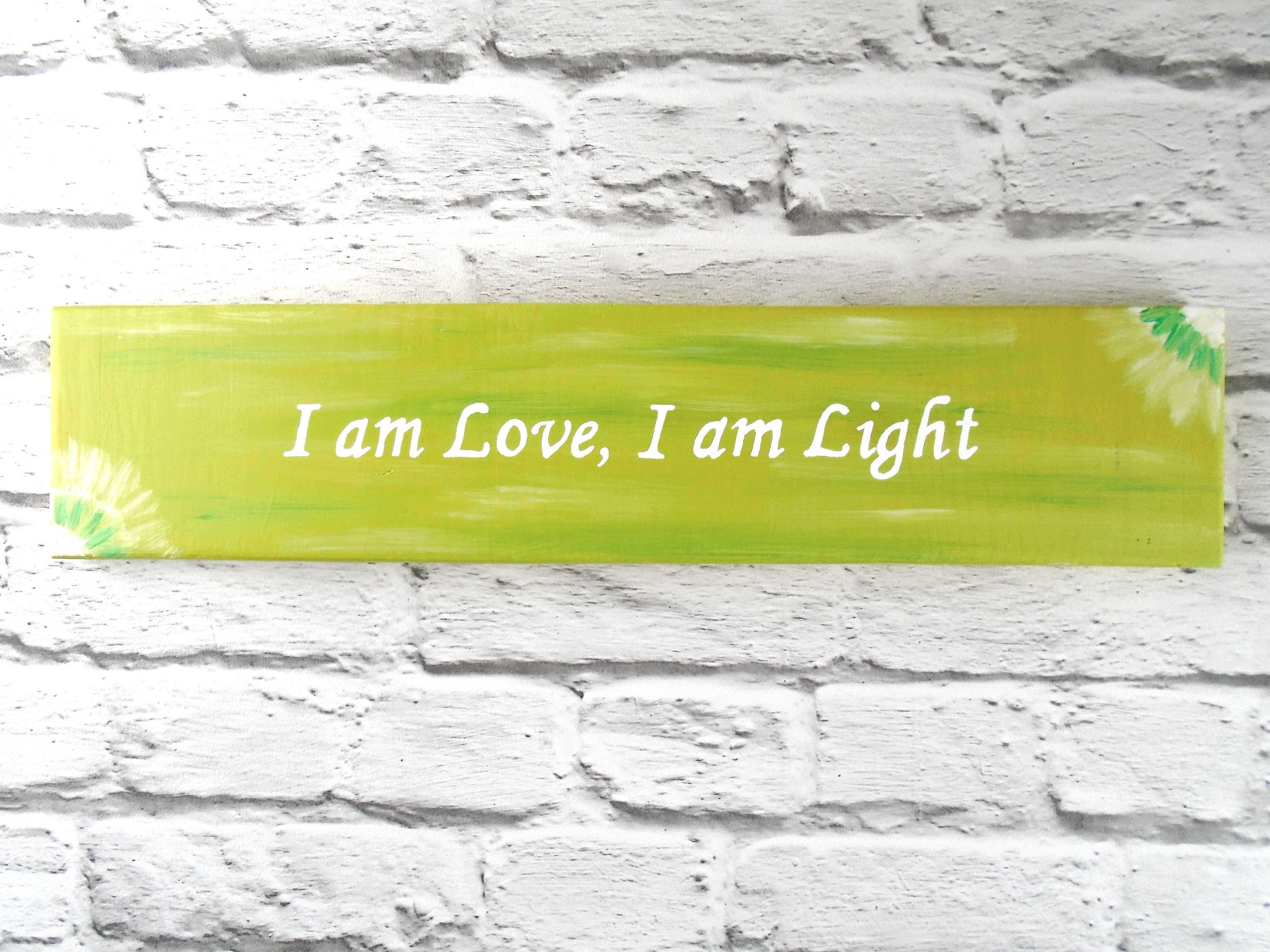 Green Love mantra plaque I am love I am light positive