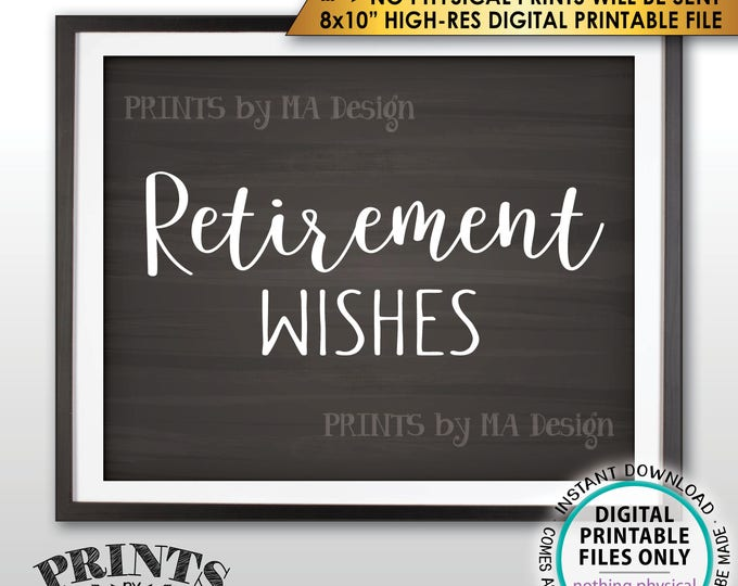 "Retirement Party Sign, Retirement Wishes Sign, Wishes for Retirement Celebration, Chalkboard Style PRINTABLE 8x10"" Instant Download Sign"