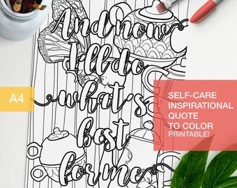"Self-care coloring book printable - ""And Now I'll do what's best for me"" -  A4 - printable, print at home"