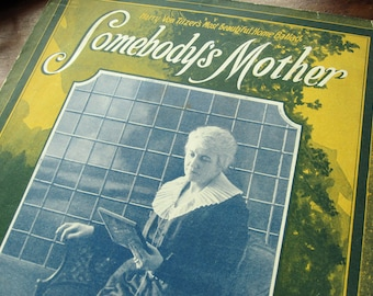 "Sheet music, ""Somebody's Mother,"" photo of old woman, vintage 1921 waltz, Mother's Day gift, mom, blue, green, mimosa yellow"