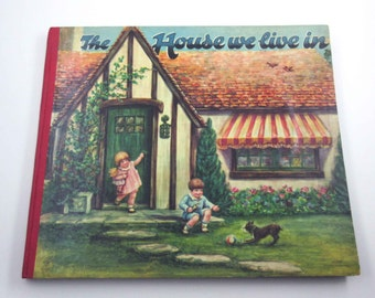 The House We Live In Vintage 1930s Workbook for Children Illustrated by Helen E. Ohrenschall