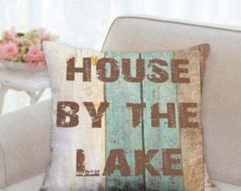 House By The Lake Rustic Pillow