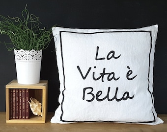 Life is Beautiful (Italian) Message Pillow