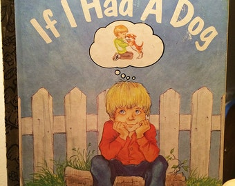 If I Had A Dog   Story and Pictures by Lilian Obligado   1980s Vintage Children's Book A Little Golden Book   303-46  