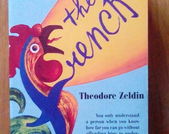 The French by Theodore Zeldin classic paperback book