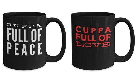 Uplifting coffee mugs   Cuppa full of peace love  Pair of tea cups  motivating mugs