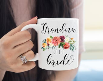 Grandmother To The Bride Mug, Grandmother of the Bride Gift, Gift For Grandma, Grandmother Wedding Gift, Wedding Gift, Grandma Mug