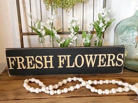 Fresh Flowers Wood Engraved Sign