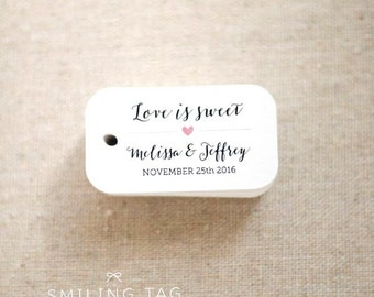 Love is Sweet Wedding Favor Tags - Personalized Gift Tags - Custom Wedding Favors Tags - Bridal Shower Tags - Set of 30 (Item code: J540)