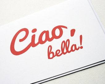 Ciao, bella -- Card and Envelope Set -- PS Salutations