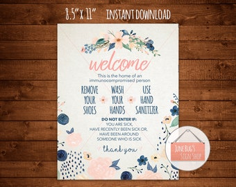 Wash Hands Welcome Sign, PRINTABLE INSTANT DOWNLOAD, Front Door Sign, Immunocompromised, Cancer Sign, Chemo Sign, Breast Cancer Sign