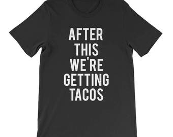RESERVED: 3 Custom Bridal T-Shirts After this We're Getting TACOS - Bridal Party Getting Ready Outfit - Bridesmaid Robe Bride