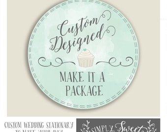 Make it a PRINTABLE PDF PACKAGE. Choose any design already in our shop and create a package.