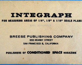 Integraph for Measuring Areas of Scale Plans, Breese Publishing Company, San Francisco, Conditioned Space Magazine