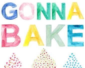 Bakers Gonna Bake Printable 10 X 8