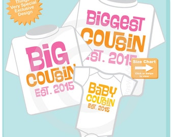 Set of 3 Biggest Cousin, Big Cousin and Neutral Baby Cousin Shirt or Onesie Infant, Toddler or Youth Pregnancy Announcement 04022015d
