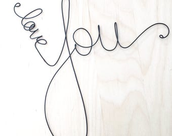 Love You Sign, Wire Word Love You Wall Art,  Rustic Wire Sign,  Love You Nursery Decor