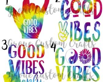 Good Vibes Tie Dye Decal