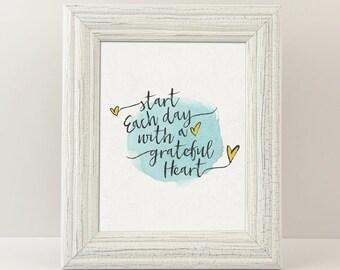 A Grateful Heart - Digital Printable Art - Home Decor - 8x10 - Instant Download