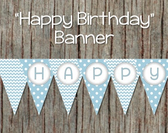 INSTANT DOWNLOAD diy Powder Blue Grey Happy Birthday Banner PDF 050