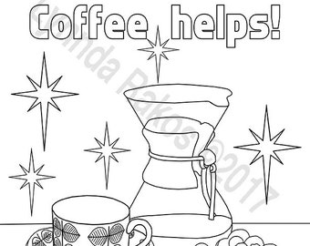 Life Happens Coffee Helps, Instant Downloadable, Digital Coloring Page,  Coffee Quotes, Coffee Sayings