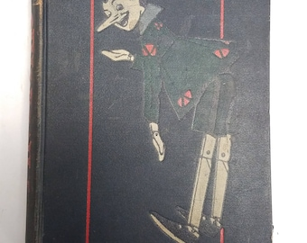 Antique, Book 1929,  The Adventures of Pinocchio by  C. Collodi,  Illustrated by Attilio Mussino. First Edition, 3rd Printing in English