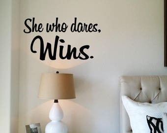 She Who Dares Wins Wall Decal / Rise and Grind Business Decal / Success Wall Transfer / Motivational Decal Sign / Inspirational Decal Sign