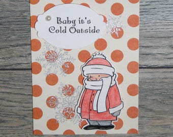 Baby It's Cold Outside Orange handcrafted card-CB123117-13