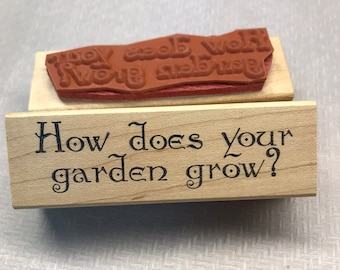 Rubber Stamp How does your garden grow? Stamp Saying