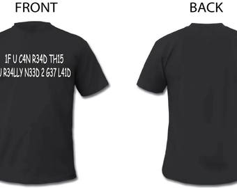 T Shirt If You Can Read This Funny