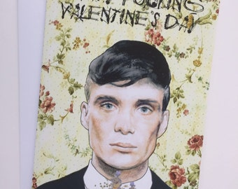 Peaky Blinders A5 Valentines Illustrative card - Tommy Shelby / Cillian Murphy
