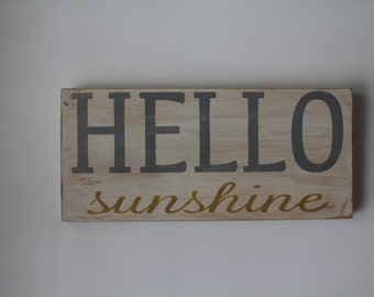 Hello Sunshine hand painted wood sign